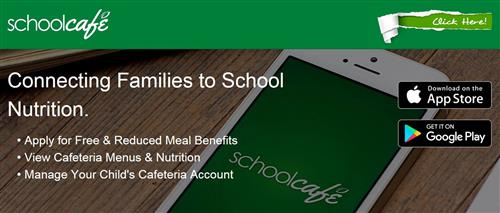 Apply for free or reduced price lunch, view cafeteria menus and nutrition, manage your child's cafeteria account