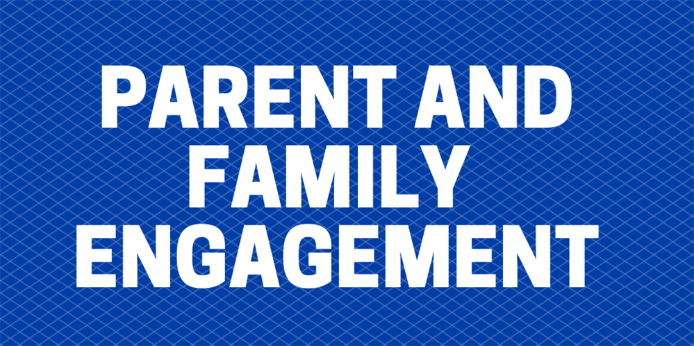 Family and Parent Engagement